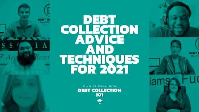 Debt Collection 101 Video Series Cover for Debt Collection Advice and Techniques for 2021