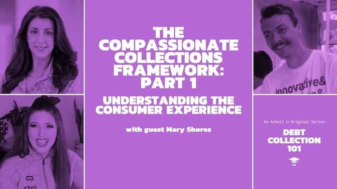 Debt Collection 101 Video Series Cover for The Compassionate Collections Framework Part 1
