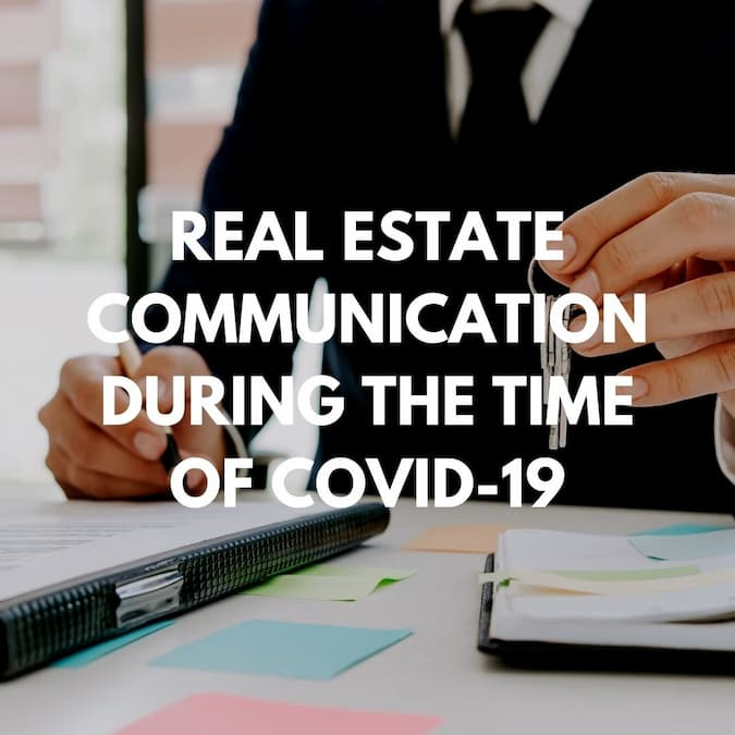 Real Estate Communication During the Time of COVID-19 Blog Post Cover